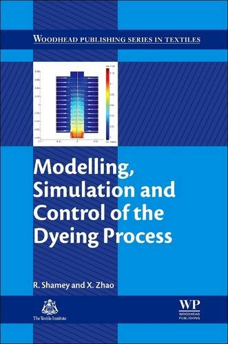 9780081015568: Modelling, Simulation and Control of the Dyeing Process (Woodhead Publishing Series in Textiles)