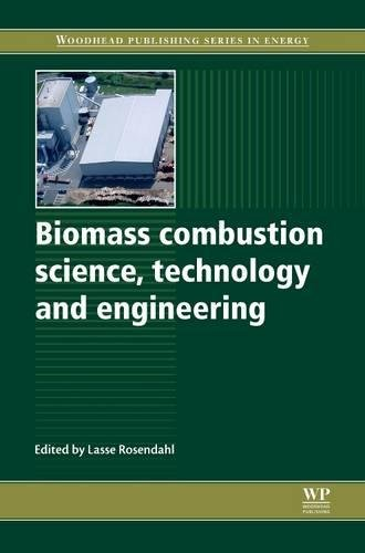 9780081015681: Biomass Combustion Science, Technology and Engineering