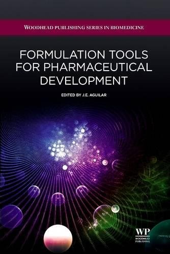 9780081015841: Formulation tools for Pharmaceutical Development (Woodhead Publishing Series in Biomedicine)