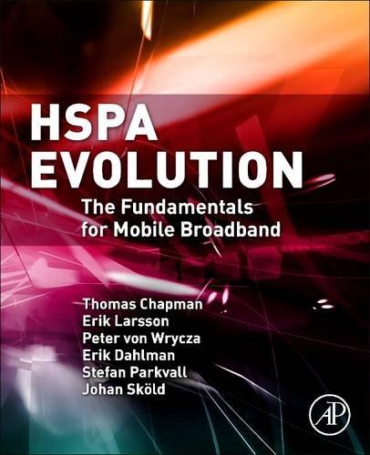 9780081015919: HSPA Evolution: The Fundamentals for Mobile Broadband