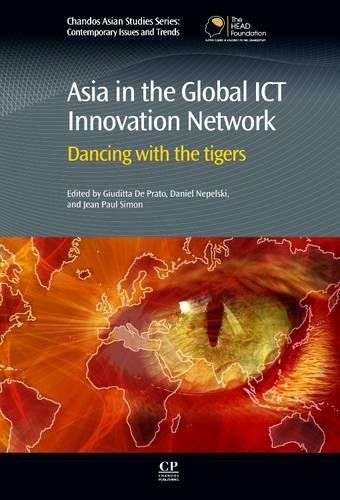 9780081015957: Asia in the Global ICT Innovation Network: Dancing with the Tigers (Chandos Asian Studies Series)