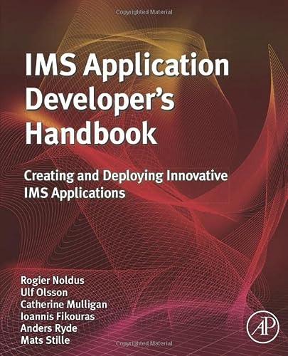 9780081016015: IMS Application Developer's Handbook: Creating and Deploying Innovative IMS Applications