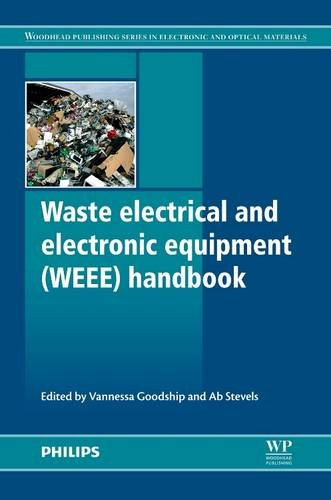 9780081016053: Waste Electrical and Electronic Equipment (WEEE) Handbook (Woodhead Publishing Series in Electronic and Optical Materials)