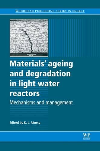 9780081016060: Materials Ageing and Degradation in Light Water Reactors: Mechanisms and Management (Woodhead Publishing Series in Energy)