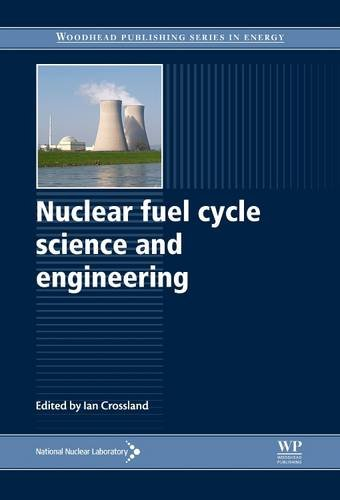 9780081016114: Nuclear Fuel Cycle Science and Engineering (Woodhead Publishing Series in Energy)