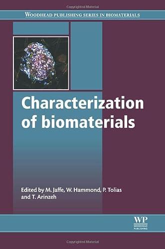 9780081016244: Characterization of Biomaterials (Woodhead Publishing Series in Biomaterials)