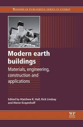 9780081016282: Modern Earth Buildings: Materials, Engineering, Constructions and Applications (Woodhead Publishing Series in Energy)