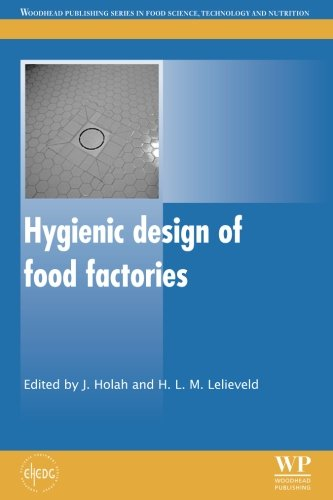 9780081016350: Hygienic Design of Food Factories (Woodhead Publishing Series in Food Science, Technology and Nutrition)