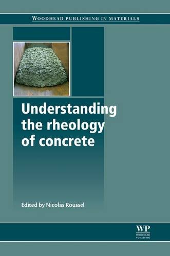 9780081016459: Understanding the Rheology of Concrete (Woodhead Publishing Series in Civil and Structural Engineering)