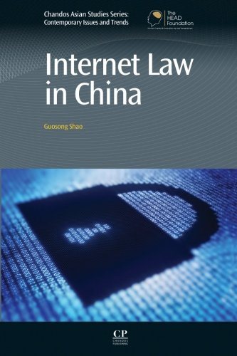 9780081016770: Internet Law in China (Chandos Asian Studies Series)