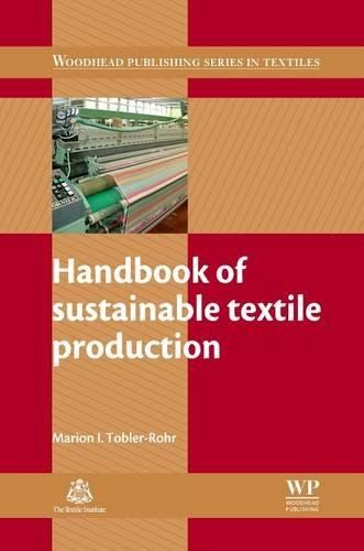 9780081016947: Handbook of Sustainable Textile Production (Woodhead Publishing Series in Textiles)