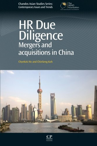 9780081017098: HR Due Diligence: Mergers and Acquisitions in China (Chandos Asian Studies Series)