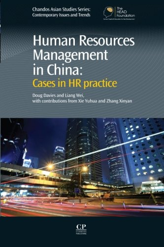 9780081017142: Human Resources Management in China: Cases in HR Practice (Chandos Asian Studies Series)