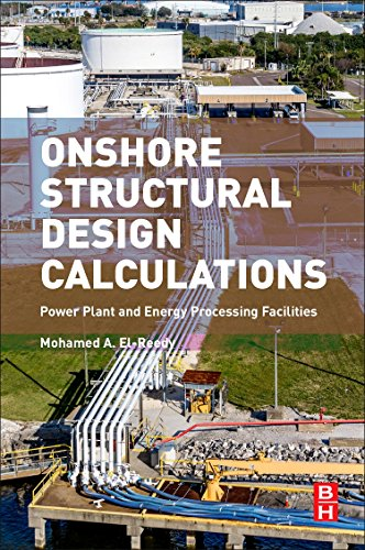 9780081019443: Onshore Structural Design Calculations: Power Plant and Energy Processing Facilities