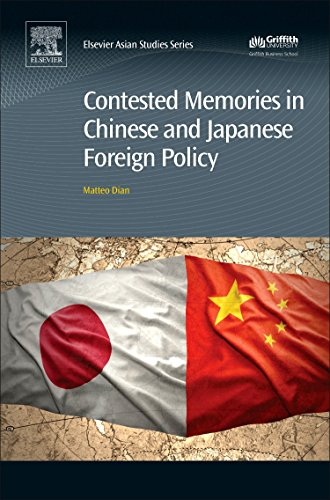 9780081020272: Contested Memories in Chinese and Japanese Foreign Policy