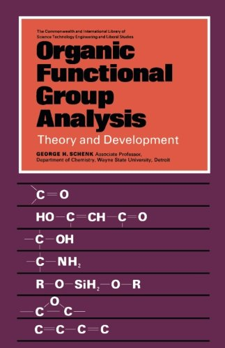 9780081034842: Organic Functional Group Analysis: Theory and Development