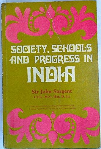 9780081038086: Society Schools and Progress In India