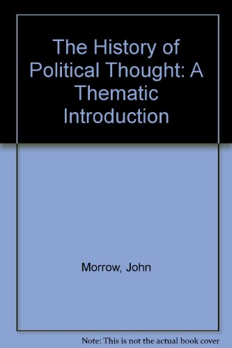9780081455975: The History of Political Thought: A Thematic Introduction