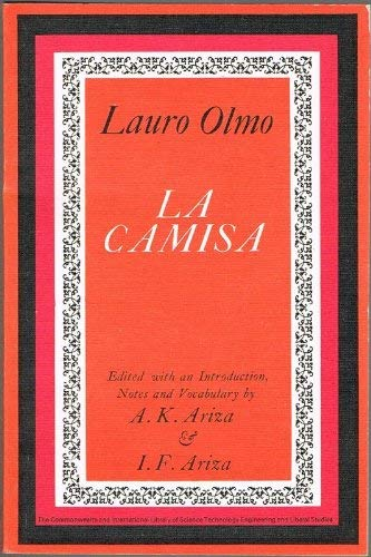 9780082034780: La Camisa. (Edited with an introduction , notes and vocabulary.