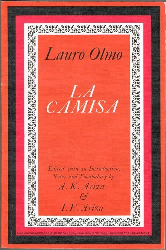 9780082034780: La Camisa: Drama Popular en Tres Actos, Edited with an Introduction, Notes and Vocabulary (The Commonwealth and International Library, Pergamon Oxford Spanish Series)
