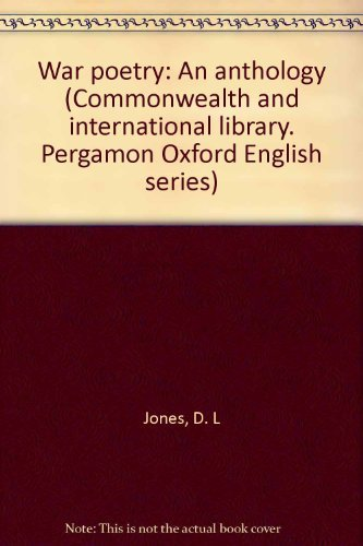 9780082034810: War poetry: An anthology (Commonwealth and international library. Pergamon Oxford English series)