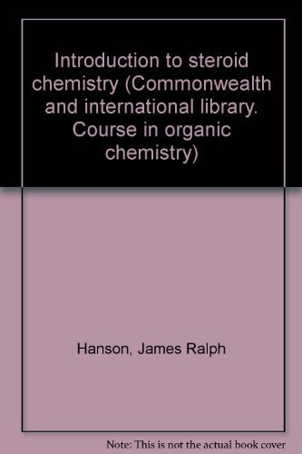 9780082037590: Introduction to steroid chemistry, (The Commonwealth and international library. A course in organic chemistry)