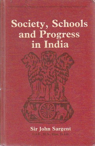 9780082038085: Society, schools, and progress in India (The Commonwealth and international library. Education and educational research division)