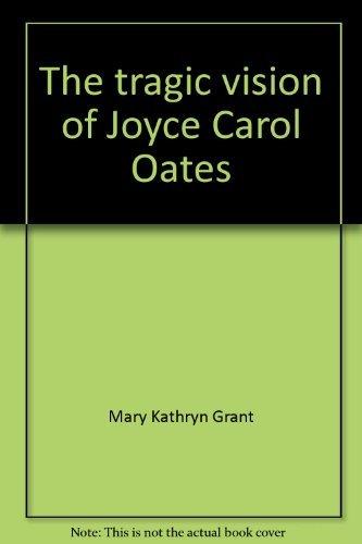 9780082230403: The tragic vision of Joyce Carol Oates
