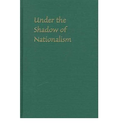 9780082481942: Under The Shadow Of Nationalism: Politics And Poetics Of Rural Japanese Women