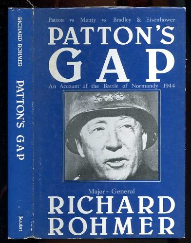 9780082500629: Patton's gap: An account of the Battle of Normandy, 1944