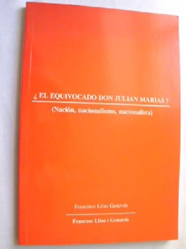 9780084920487: ¿EL EQUIVOCADO DON JULIÁN MARÍAS?