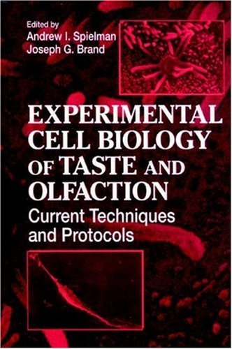 9780084937645: Experimental Cell Biology of Taste and Olfaction: Current Techniques and Protocols