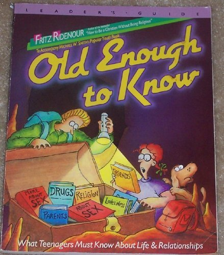 9780084993160: Michael W. Smith, Old enough to know: A leader's guide