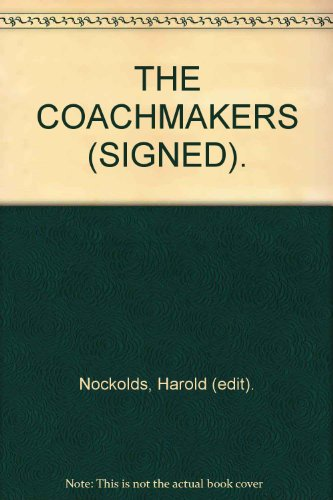 9780085132704: THE COACHMAKERS (SIGNED).