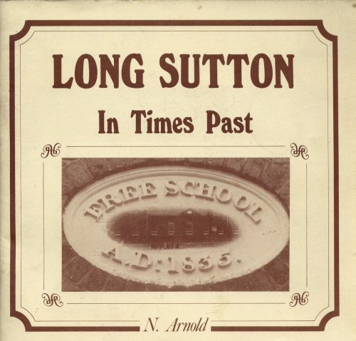 9780086151414: Long Sutton : In Times Past [ Lincolnshire ]