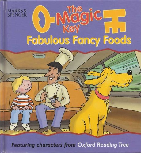 9780086733290: Fabulous Fancy Foods (The Magic Key)