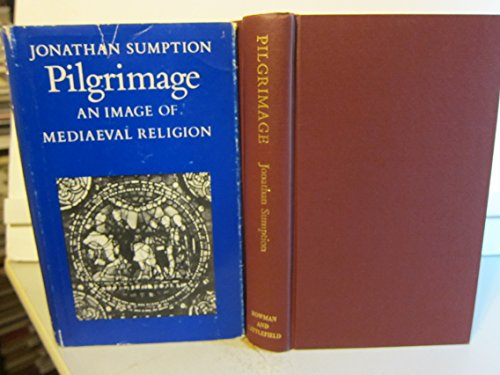 9780087416772: Pilgrimage: An Image of Mediaeval Religion