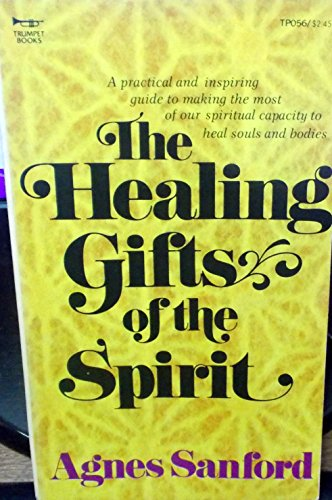9780087981560: The Healing Gifts of the Spirit (Trumpet Books)