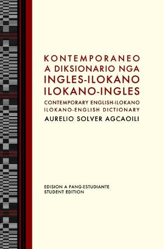 9780088226660: Kontemporaneo A Diksionario Nga Ingles-Ilokano / Ilokano-Ingles (Contemporary English-Ilokano / Ilokano-English Dictionary Student Edition)