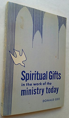 9780088240598: Spiritual Gifts in the Work of the Ministry Today