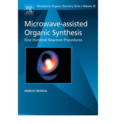 9780088446242: Microwave-assisted Organic Synthesis - One Hundred Reaction Procedures (Tetrahedron Organic Chemistry)
