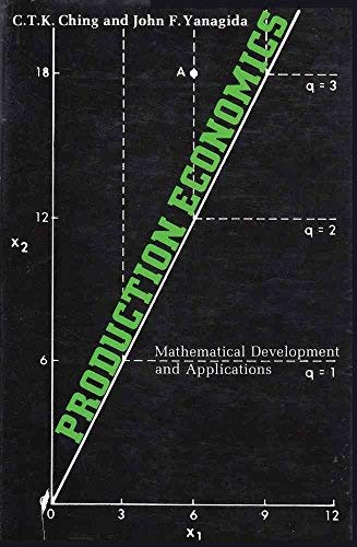9780088730167: Production economics: Mathematical development and applications