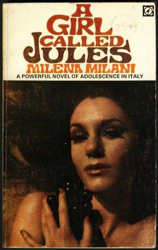 A girl called Jules Milani, Milena