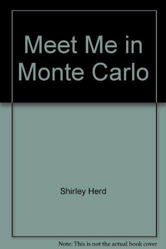 9780090006007: Meet Me in Monte Carlo