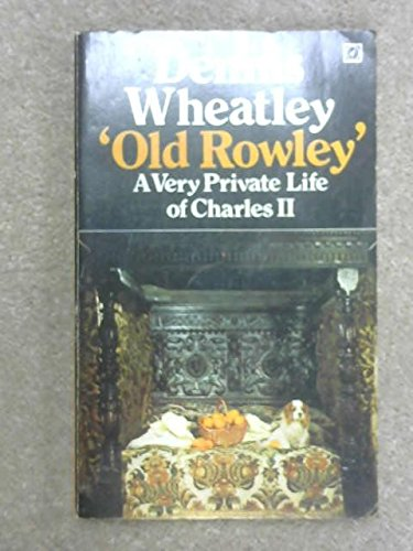 9780090014002: Old Rowley: Very Private Life of Charles II