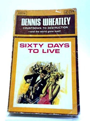9780090015597: Sixty Days to Live