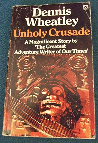 9780090018901: Unholy Crusade