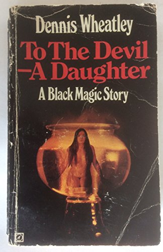 9780090020409: To the Devil a Daughter