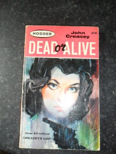 Dead or Alive: John Creasey