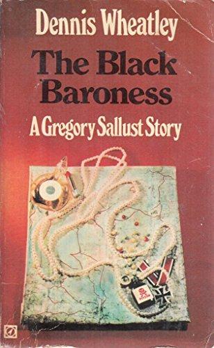 The Black Baroness : a Gregory Sallust: Dennis Wheatley
